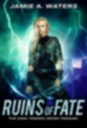 Ruins of Fate (The Omni Towers Series, Prequel)