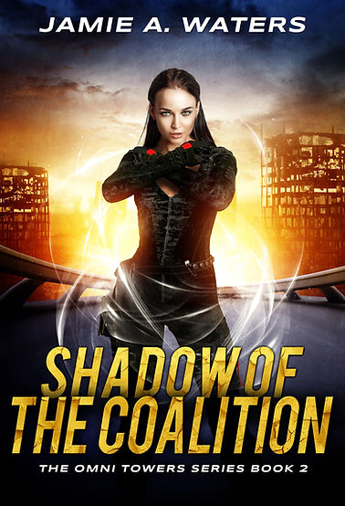 Shadow of the Coalition (The Omni Towers Series, Book 2)