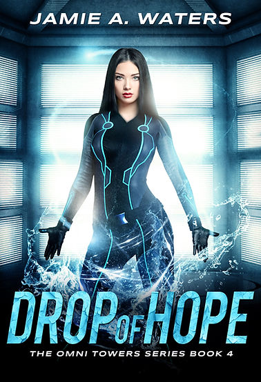 Drop of Hope (The Omni Towers Series, Book 4)
