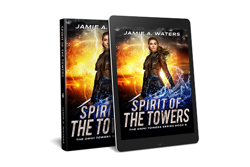Spirit of the Towers (The Omni Towers, Book 6)