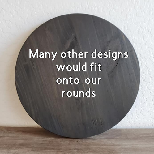 Rounds - Other Designs