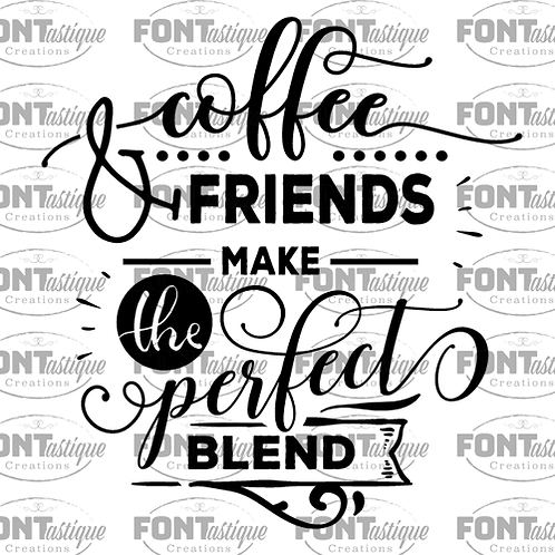 "Coffee Friends Perfect Blend (12""x12"")"
