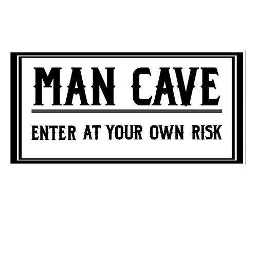 "Man Cave (12""x24"")"