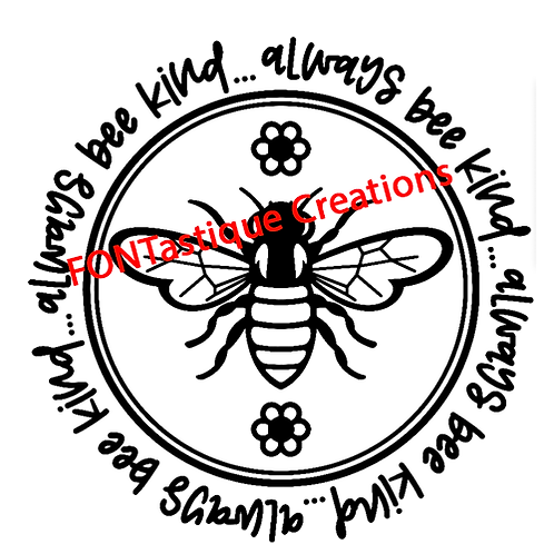 Always bee kind circle ($20+)