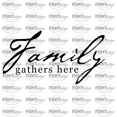 """Family Gathers here (12""""x24"""")"""