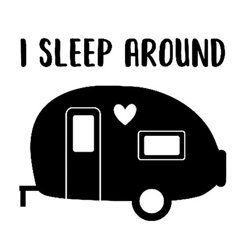 "I sleep around Camper (12""x12"")"