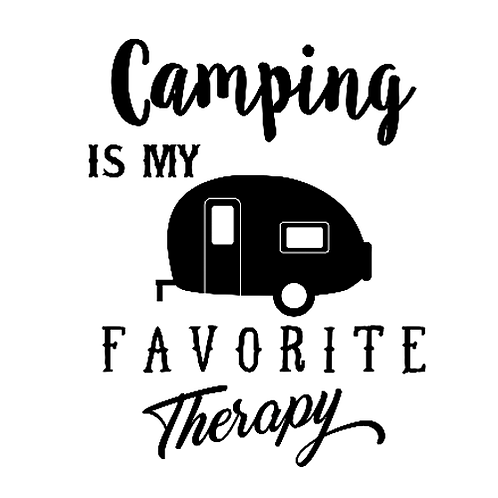 "Camping is my FAVORITE therapy (12""x12"")"