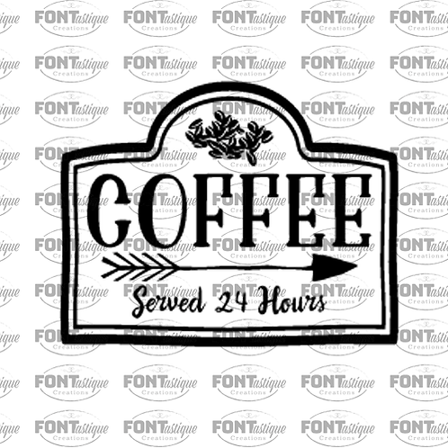 "Coffee served 24 hours (12""x18"")"