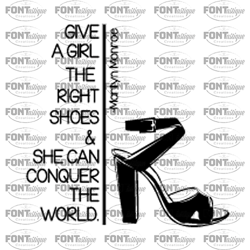 "Give a Girl the Right Shoe (12""x12"")"
