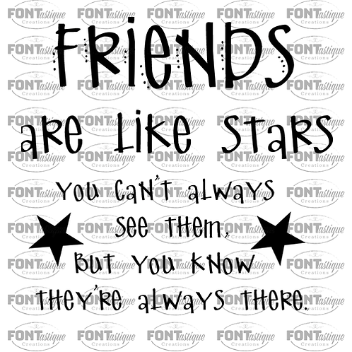"Friends are Like Stars (12""x12"")"