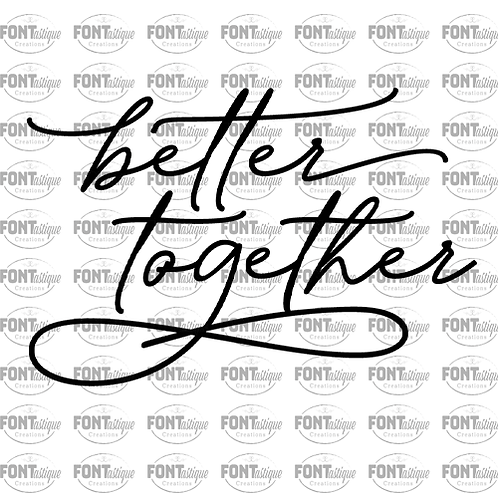 """Better together 12""""x12"""")"""