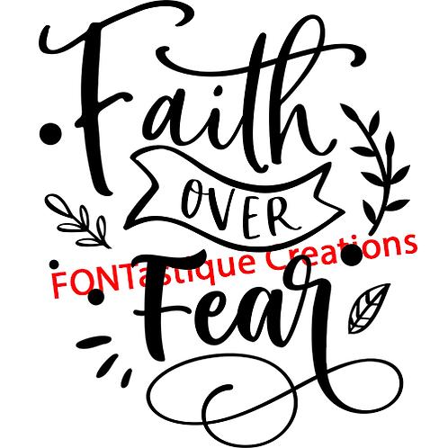"""Faith over Fear (12""""x12"""")"""