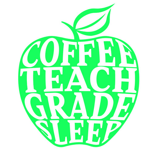 "Coffee Teach Grade Sleep (12""x 12"")"