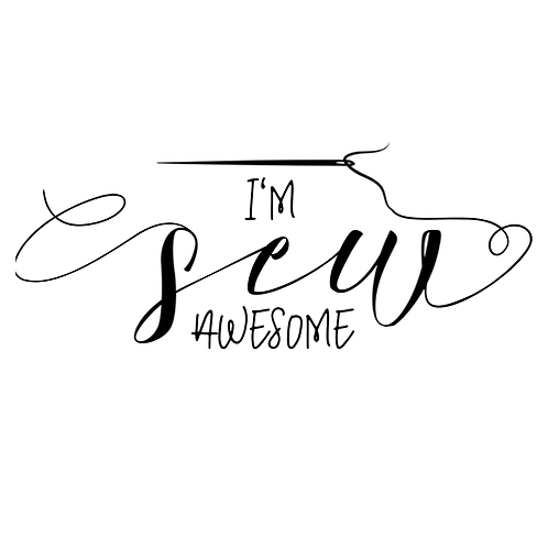 "I'm Sew Awesome (12""x 18"")"
