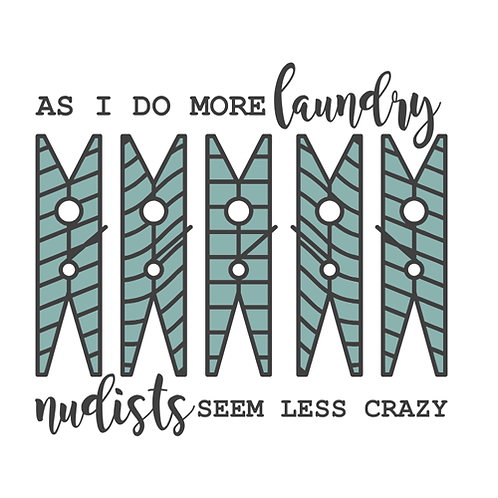 """As I do more laundry, nudists seem less crazy (12""""x 12"""")"""