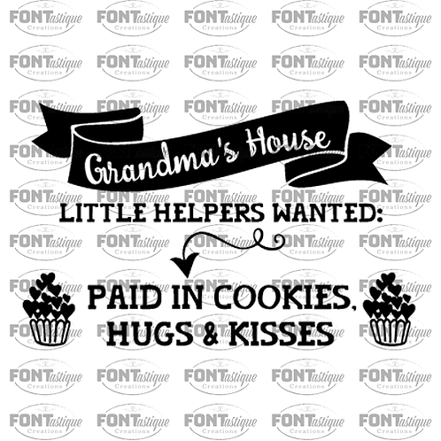 "Grandma's House Little Helpers Wanted  (12""x24"")"