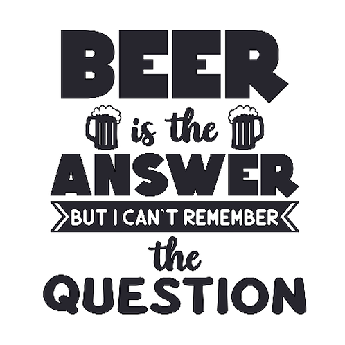 "Beer is the answer (12""x12"")"