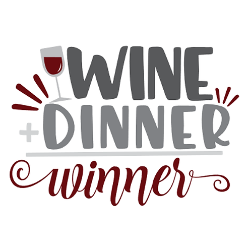 """Wine + Dinner = Winner (12""""x12"""")"""