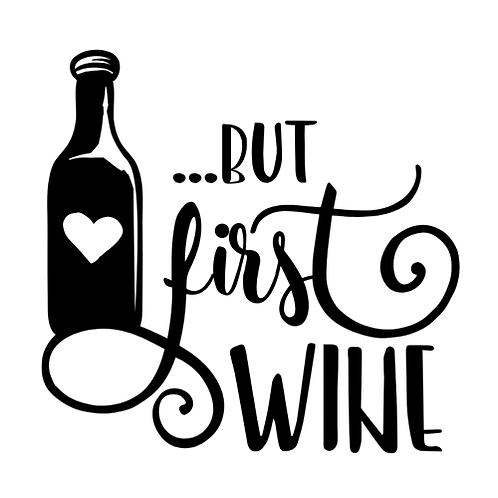 """But first wine (12""""x12"""")"""
