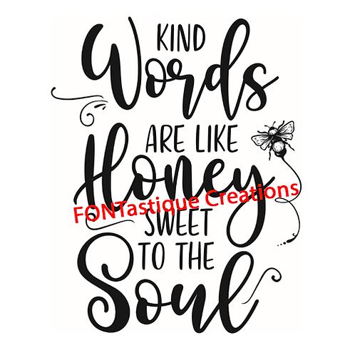 "Kind words are like honey (12""x12"")"