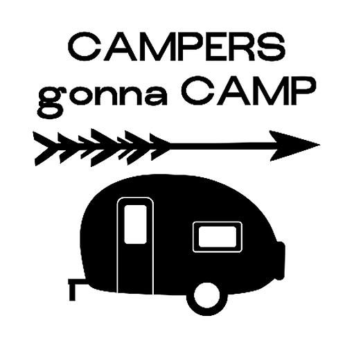 """Campers gonna Camp Camper (12""""x12"""")"""