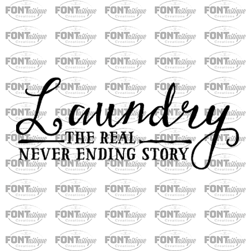 "Laundry the Real Never Ending Story (12""x24"")"