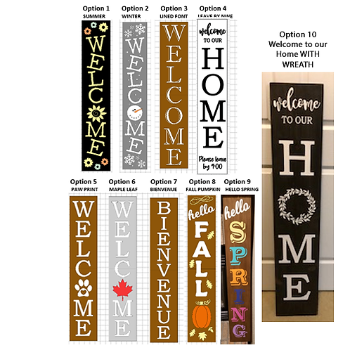 """Welcome Front Porch Sign (4' x 9"""") -TAKE HOME KIT ($75+)"""