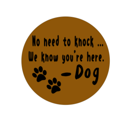 "Front Door Hanger (15"") - No need to knock, dog"