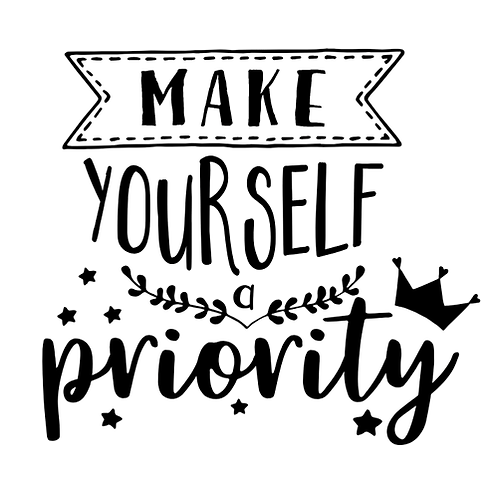 """Make yourself a priority (12""""x 12"""")"""