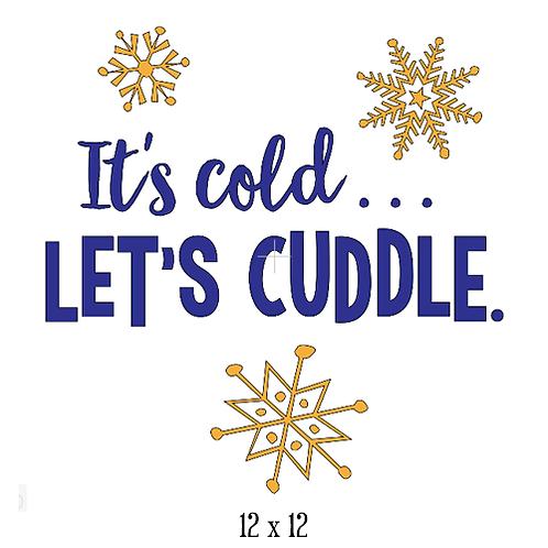 """It's cold, let's cuddle  (12""""x 12"""")"""