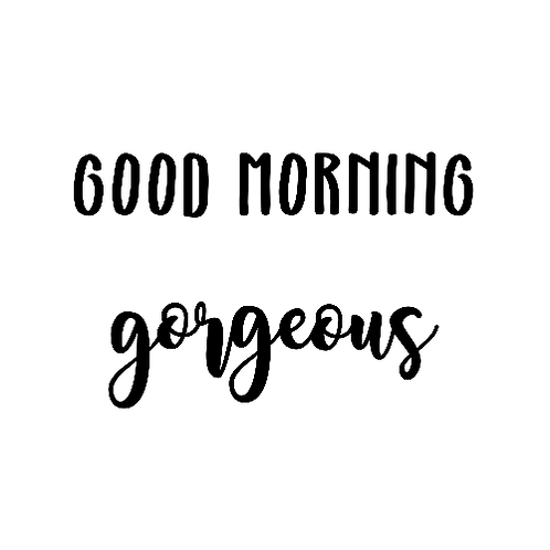 "Good morning Gorgeous (12""x12"")"