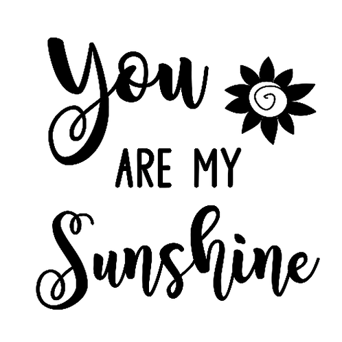 """You are my Sunshine (12""""x12"""")"""