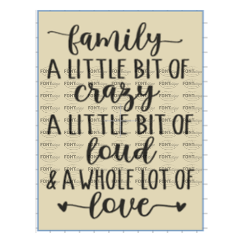"Family - A little bit of crazy, loud and love with hearts (12""x 15"")"