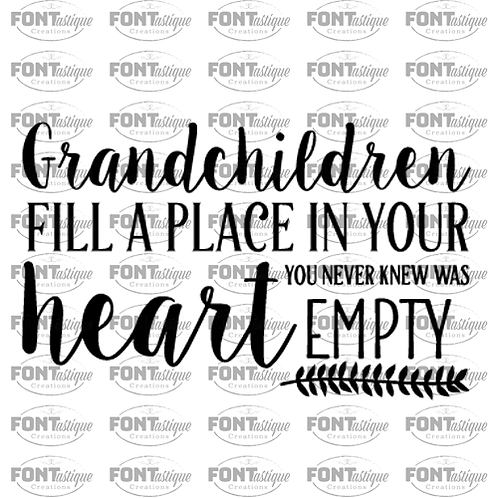 "Grandchildren Fill a Space in your Heart  (12""x18"")"