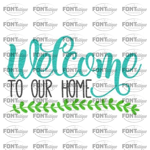 """Welcome to our Home (12""""x24"""")"""