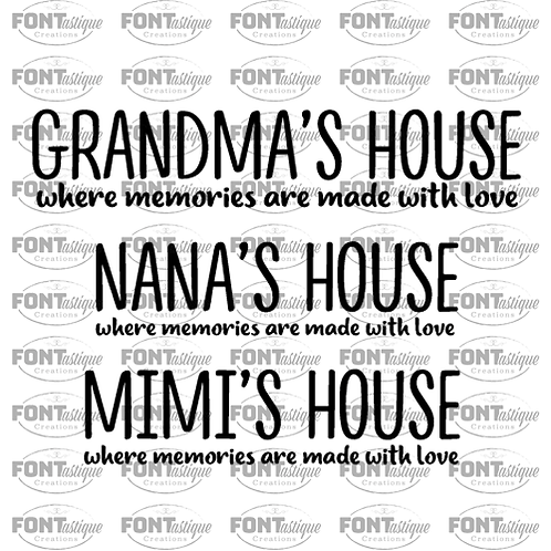 "Grandma/Nana/Mimi's House (PICK ONE) (12""x24"")"