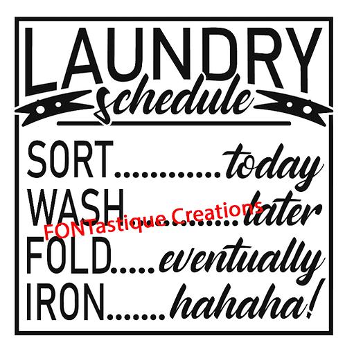 "Laundry schedule (12""x12"")"
