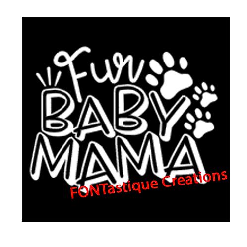 "Fur Baby Mama (12""x12"")"