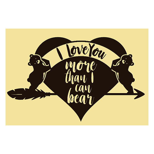 "I love you more than I can bear (12""x 15"")"