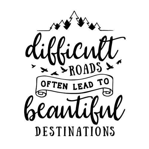 "Difficult Roads/Beautiful Destinations (12""x 12"")"