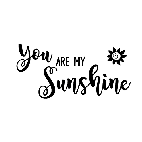 """You are my Sunshine (12""""x24"""")"""