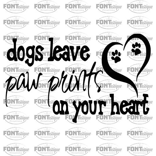 """Dogs leave Paw Print (12""""x18"""")"""