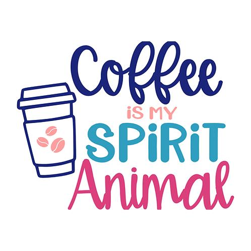"Coffee is my spirit animal (12""x12"")"