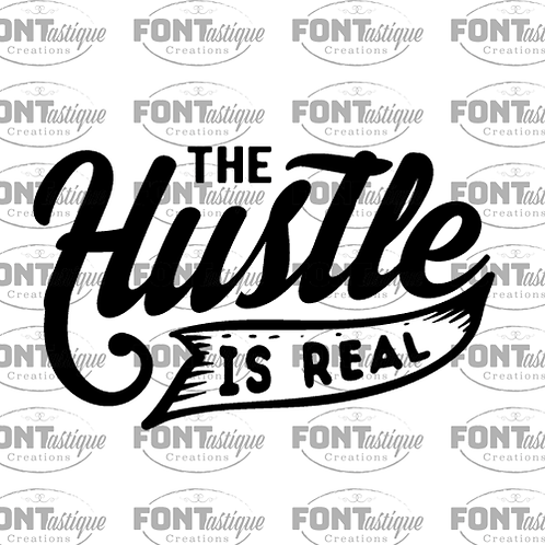 "Hustle is Real (12""x12)"