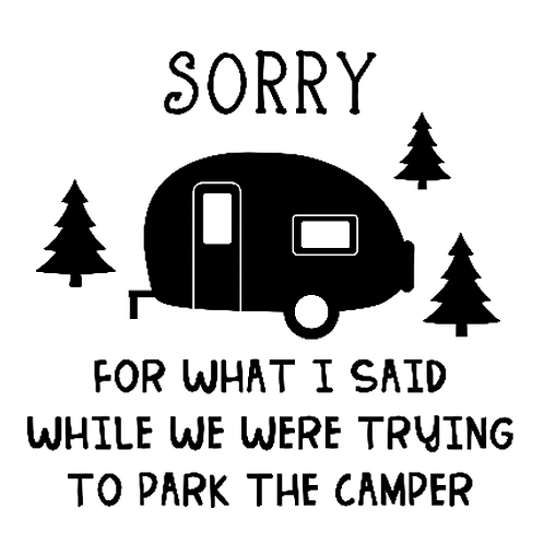 "Sorry for what I said Camper (12""x12"")"