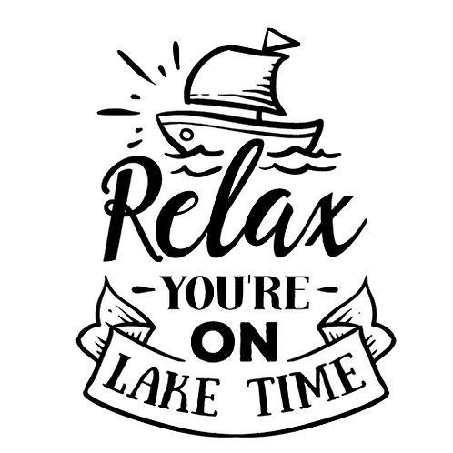 "Relax you are on Lake Time (12""x12)"