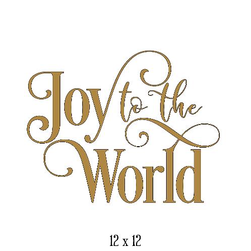 "Joy to the World (12""x 12"")"