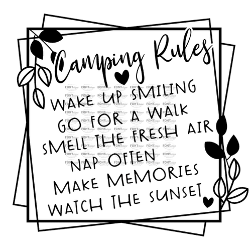"Camping Rules Wake up Smiling (12""x 12"")"