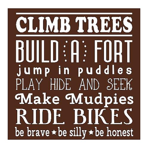 "Climb Trees (12""x12"")"