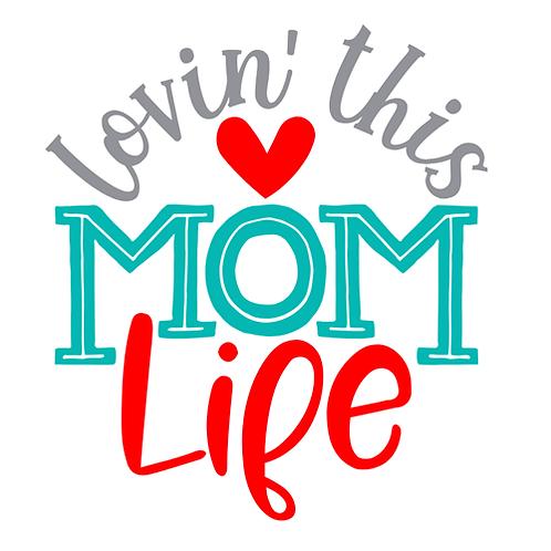 "Loving Mom Life (12""x12"")"